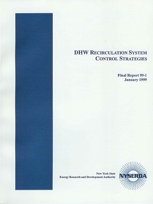DHW Recirculation Systems Control Strategies (NYSERDA Report 99-1)