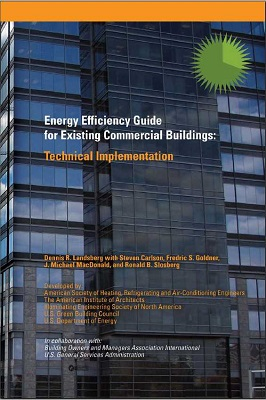 Energy Efficiency Guide for Existing Commercial Buildings: Technical Implementation