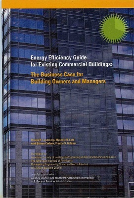 Energy Efficiency Guide for Existing Commercial Buildings: The Business Case for Building Owners and Managers
